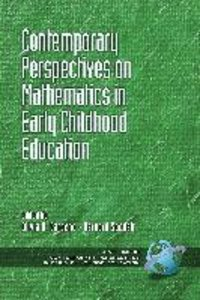 Contemporary Perspectiveson Mathematics in Early Childhood Educa