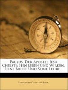 Paulus, der Apostel Jesu Christi