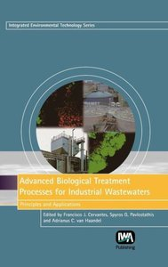 Advanced Biological Treatment Processes for Industrial Wastewate