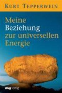 Meine Beziehung zur universellen Energie