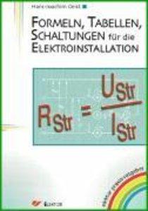 Formeln, Tabellen, Schaltungen für die Elektroinstallation