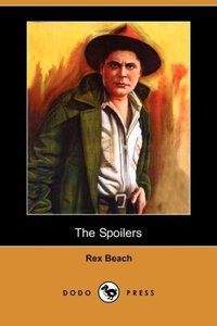 The Spoilers (Dodo Press)
