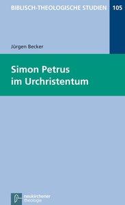 Simon Petrus im Urchristentum