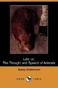 Lola; Or, the Thought and Speech of Animals (Dodo Press)