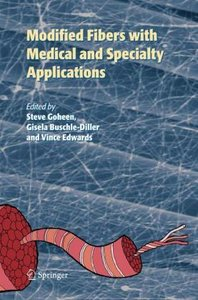 Modified Fibers with Medical and Specialty Applications