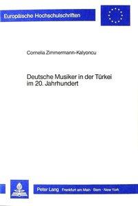 Deutsche Musiker in der Türkei im 20. Jahrhundert