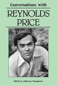 Conversations with Reynolds Price