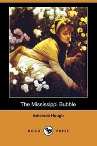 The Mississippi Bubble (Dodo Press)