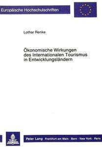 Ökonomische Wirkungen des Internationalen Tourismus in Entwicklu