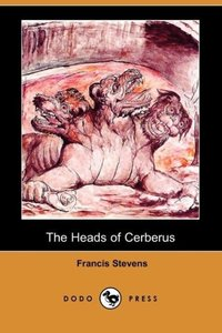 The Heads of Cerberus (Dodo Press)