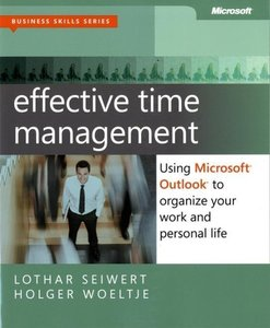 Effective Time Management: Using Microsoft Outlook to Organize Y