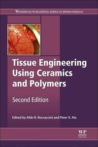 Tissue Engineering Using Ceramics and Polymers