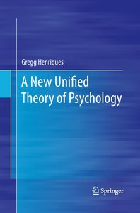 A New Unified Theory of Psychology