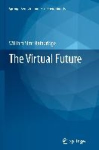 The Virtual Future
