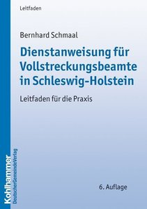 Dienstanweisung für Vollstreckungsbeamte in Schleswig-Holstein