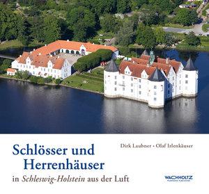Schlösser und Herrenhäuser in Schleswig-Holstein aus der Luft