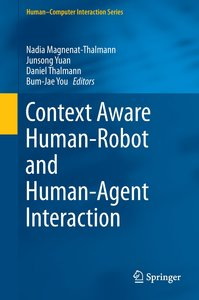 Context Aware Human-Robot and Human-Agent Interaction