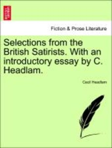 Selections from the British Satirists. With an introductory essa