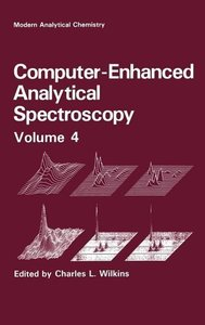 Computer-Enhanced Analytical Spectroscopy Volume 4