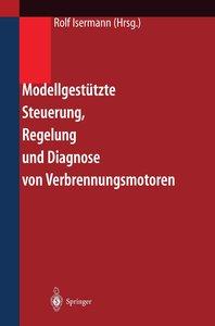 Modellgestützte Steuerung, Regelung und Diagnose von Verbrennung