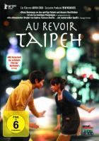 Au revoir Taipeh - zum Schließen ins Bild klicken