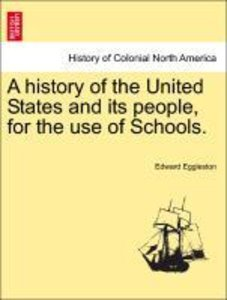 A history of the United States and its people, for the use of Sc