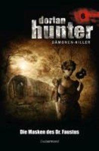 Dorian Hunter 06. Die Masken des Dr. Faustus