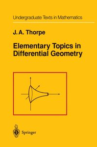 Elementary Topics in Differential Geometry