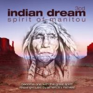 Indian Dream: Spirit Of Manitou