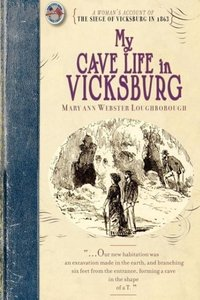 My Cave Life in Vicksburg