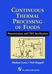 Continuous Thermal Processing of Foods: Pasteurization and UHT S