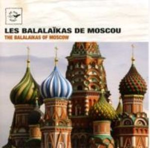 The Balalaikas of Moscow