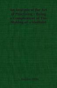 An Analysis of the Art of Practising - Being a Complement of The