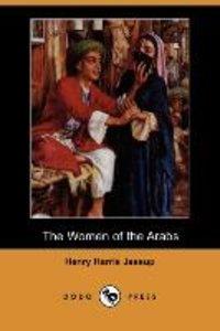 WOMEN OF THE ARABS (DODO PRESS