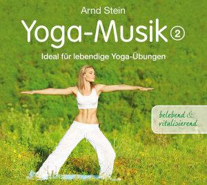 Yoga-Musik 2 (Belebend Und Vitalisierend)