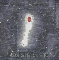 Set The House On Fire - zum Schließen ins Bild klicken