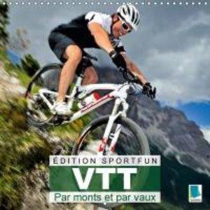 Calvendo: Edition Sport Fun : Vtt - Par Monts Et Par Vaux