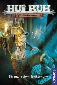Hui Buh Das Schlossgespenst 05. Die magischen Spukschuhe