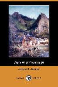 Diary of a Pilgrimage (Dodo Press)