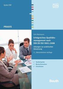 Erfolgreiches Qualitätsmanagement nach DIN EN ISO 9001:2008