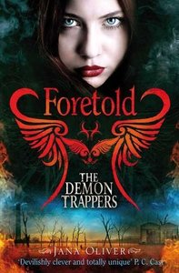 The Demon Trappers 04. Foretold
