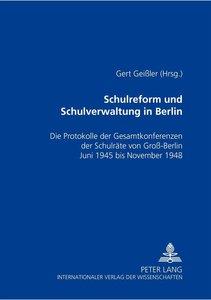 Schulreform und Schulverwaltung in Berlin