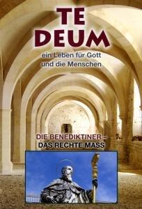 Te Deum (1) Die Benediktiner