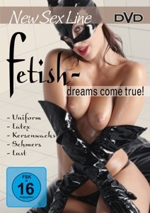 Fetish Dreams Come True!