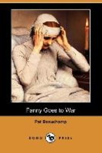 Fanny Goes to War (Dodo Press)