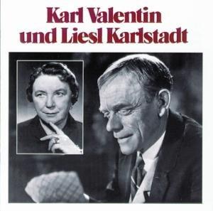 Karl Valentin und Liesl Karlstadt 2. CD