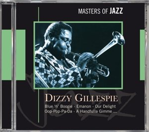 Dizzie Gillespie-Masters of Jazz