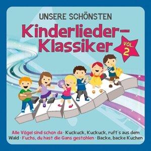 Unsere Schönsten Kinderlieder-Klassiker Vol.2