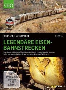 Legendäre Eisenbahnstrecken. 360° - GEO Reportage