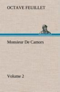 Monsieur De Camors - Volume 2
